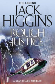 Rough Justice (Sean Dillon Series, Book 15) av Jack Higgins (Heftet)