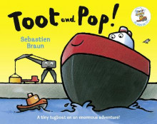 Toot and Pop av Sebastien Braun (Heftet)
