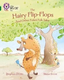 The Hairy Flip-Flops and Other Fulani Folk Tales av Stephen Davies (Heftet)