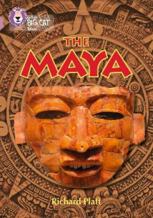 The Maya av Richard Platt (Heftet)
