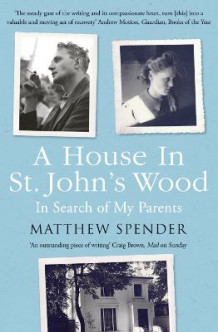 A House in St John's Wood av Matthew Spender (Heftet)
