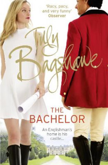 The Bachelor av Tilly Bagshawe (Heftet)