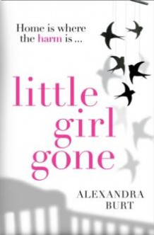 Little girl gone av Alexandra Burt (Heftet)