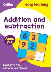Addition and Subtraction Ages 7-9 av Collins Easy Learning og Peter Clarke (Heftet)