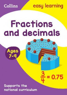 Fractions and Decimals Ages 7-9 av Collins Easy Learning (Heftet)