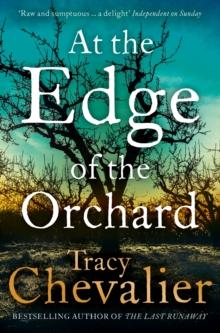 At the edge of the orchard av Tracy Chevalier (Heftet)