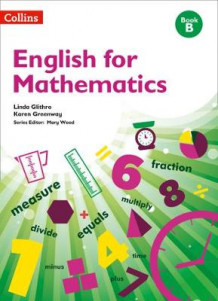 English for Mathematics: Book B av Linda Glithro og Karen Greenway (Heftet)