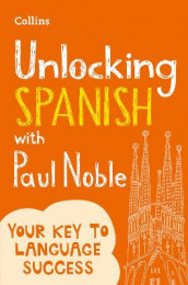 Unlocking Spanish with Paul Noble av Paul Noble (Heftet)