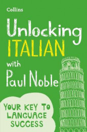 Unlocking Italian with Paul Noble av Paul Noble (Heftet)