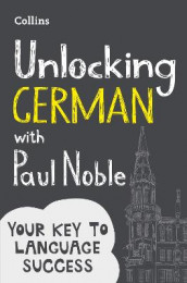 Unlocking German with Paul Noble av Paul Noble (Heftet)