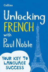 Omslag - Unlocking French with Paul Noble