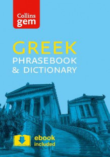 Collins Gem: Collins Greek Phrasebook and Dictionary Gem Edition: Essential Phrases and Words in a Mini, Travel Sized Format av Collins Dictionaries (Heftet)