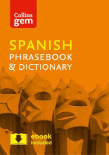 Collins Spanish Phrasebook and Dictionary Gem Edition av Collins Dictionaries (Heftet)