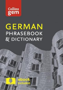 Collins Gem German Phrasebook and Dictionary: Collins German Phrasebook and Dictionary Gem Edition: Essential Phrases and Words in a Mini, Travel Sized Format av Collins Dictionaries (Heftet)