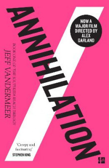 Annihilation (the Southern Reach Trilogy, Book 1) av Jeff VanderMeer (Heftet)