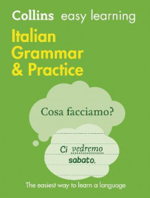 Collins Easy Learning Italian: Easy Learning Italian Grammar and Practice av Collins Dictionaries (Heftet)