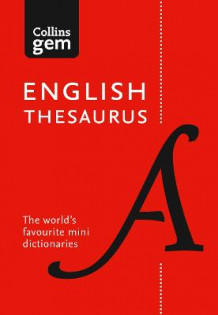 Collins Gem: Collins English Thesaurus Gem Edition: 128,000 Synonyms and Antonyms in a Mini Format av Collins Dictionaries (Heftet)