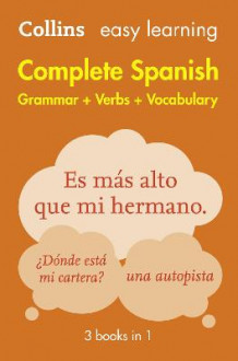 Easy Learning Spanish Complete Grammar, Verbs and Vocabulary (3 books in 1) av Collins Dictionaries (Heftet)