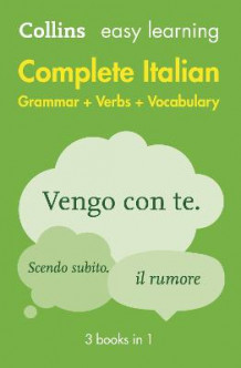 Easy Learning Complete Italian Grammar, Verbs and Vocabulary (3 Books in 1) av Collins Dictionaries (Heftet)