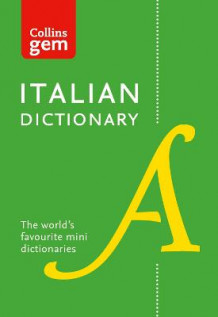 Collins Gem: Collins Italian Dictionary: 40,000 Words and Phrases in a Mini Format av Collins Dictionaries (Heftet)