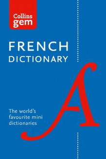 Collins French Dictionary: 40,000 Words and Phrases in a Mini Format av Collins Dictionaries (Heftet)