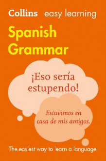 Easy Learning Spanish Grammar av Collins Dictionaries (Heftet)