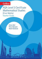 AQA Level 3 Mathematical Studies Teacher Guide av Helen Ball, Peter Ransom og Mark Rowland (Spiral)