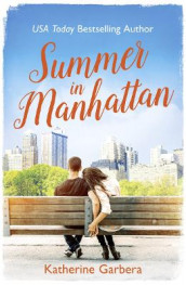 Summer in Manhattan av Katherine Garbera (Heftet)