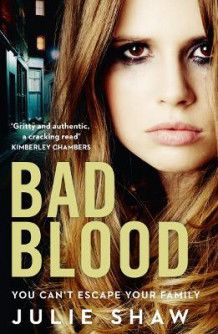 Bad Blood (Tales of the Notorious Hudson Family, Book 5) av Julie Shaw (Heftet)