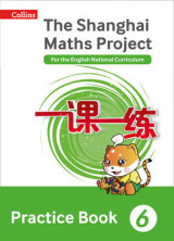Omslag - The Shanghai Maths Project Practice Book Year 6: For the English National Curriculum