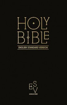 Holy Bible: English Standard Version (ESV) Anglicised Pew Bible (Black Colour) (Innbundet)