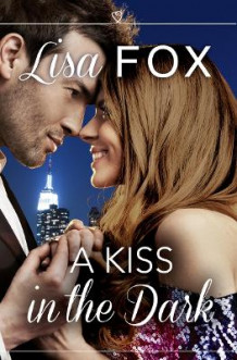 A Kiss in the Dark av Lisa Fox (Heftet)