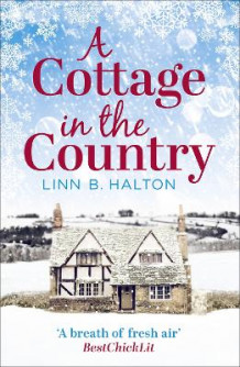 A Cottage in the Country av Linn B. Halton (Heftet)