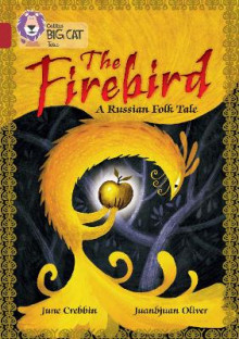 The Firebird: A Russian Folk Tale av June Crebbin og Theresa Breslin (Heftet)