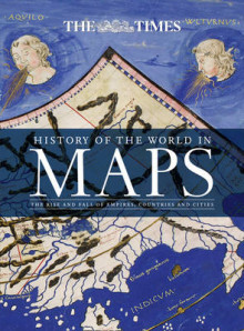 The History of the World in Maps av Mick Ashworth, Philip Parker og Times Atlases (Innbundet)