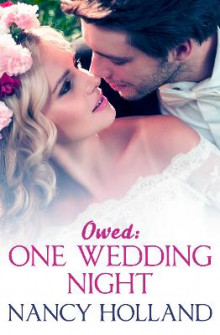 Owed: One Wedding Night av Nancy Holland (Heftet)