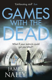 Games with the Dead av James Nally (Heftet)