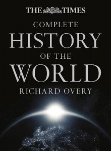 The Times Complete History of the World av Richard Overy (Innbundet)