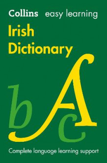 Easy Learning Irish Dictionary av Collins Dictionaries (Heftet)