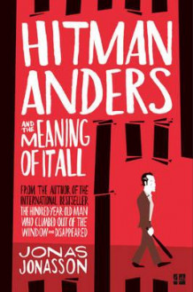 Hitman Anders and the meaning of it all av Jonas Jonasson (Heftet)