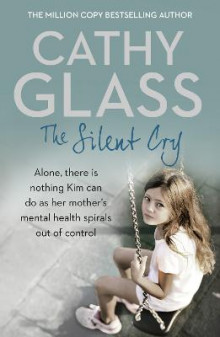 The Silent Cry av Cathy Glass (Heftet)