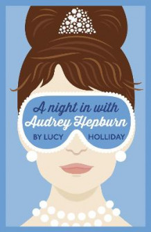 A Night In With Audrey Hepburn av Lucy Holliday (Heftet)