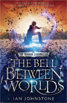 The Bell Between Worlds av Ian Johnstone (Heftet)