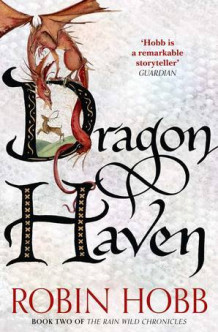 Dragon Haven av Robin Hobb (Heftet)