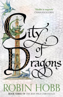 City of Dragons av Robin Hobb (Heftet)