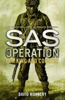 SAS Operation: For King and Country av David Monnery (Heftet)