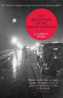 The Assumption of the Rogues & Rascals av Elizabeth Smart (Heftet)