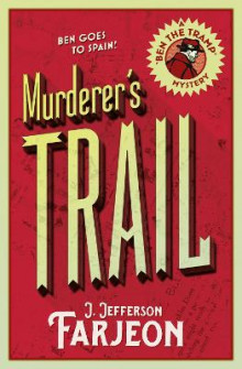 The Murderer's Trail av J. Jefferson Farjeon (Heftet)