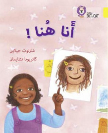 Collins Big Cat Arabic Readers: I am Here!: Level 3 av Charlotte Guillain (Heftet)