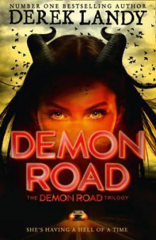 Demon Road (the Demon Road Trilogy, Book 1) av Derek Landy (Heftet)